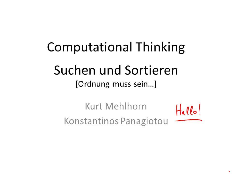 Computational Thinking Suchen und Sortieren [Ordnung muss sein…]